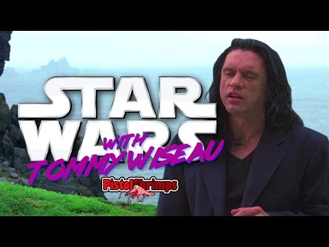 Star Wars with Tommy Wiseau - Oh hi Mark
