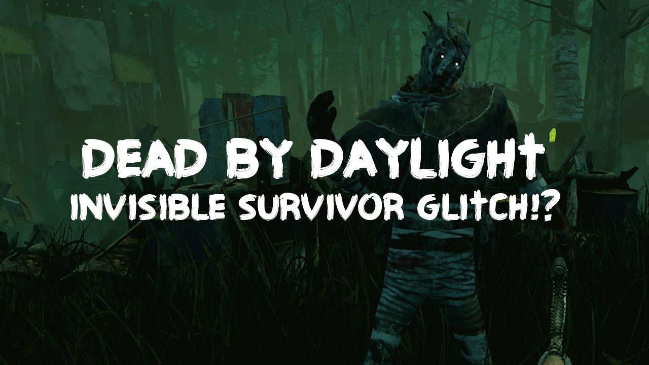 INVISIBLE SURVIVOR GLITCH!? - Dead By Daylight