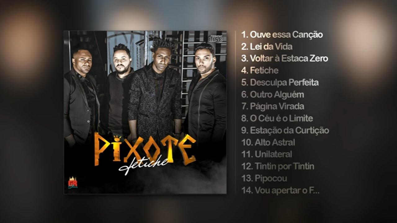 cd completo do grupo pixote 2013