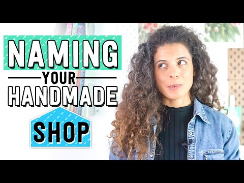 Naming your handmade business or Etsy shop: the 3x5x7 method to help you pick the best name