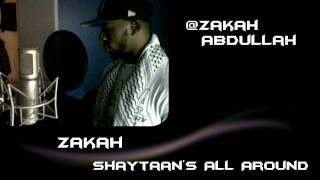 Download Zakah Abdullah - Shaytaan's All Around MP3 song and Music Video