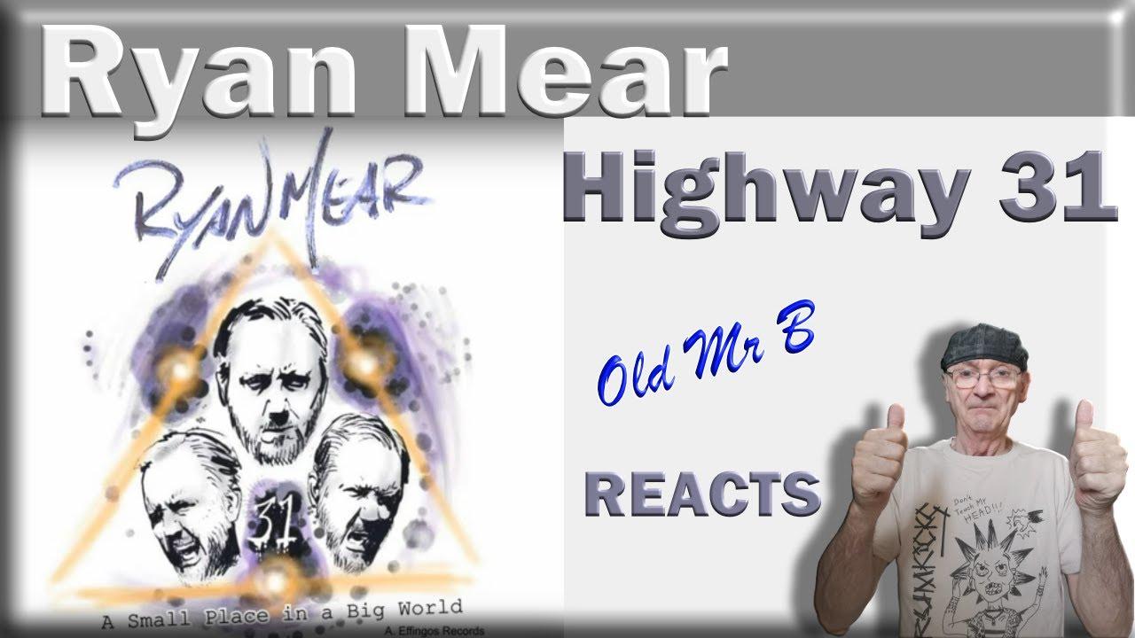 Download Highway 31 · Ryan Mear (Reaction)