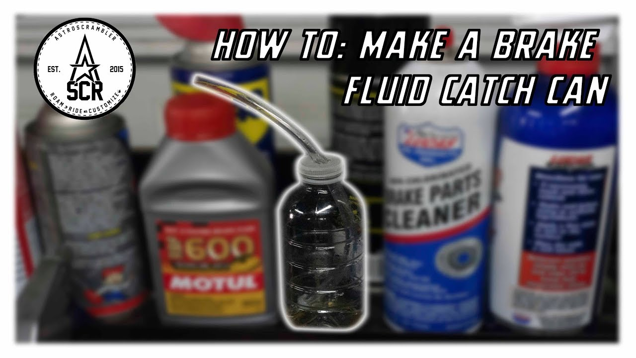 How to Make a Brake Fluid Catch Can