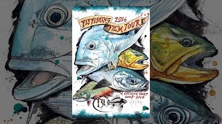 2016 Fly Fishing Film Tour: A Decade Deep