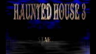 Haunted House 3: PC Gameplay