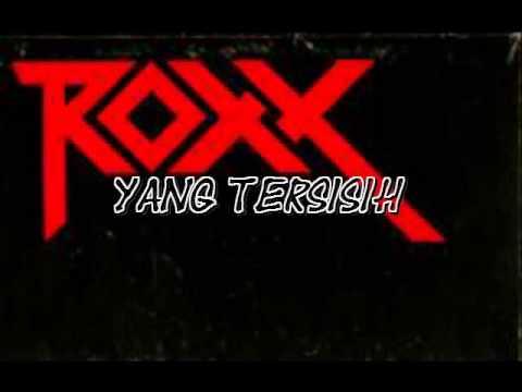 Roxx - Yang Tersisih