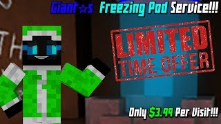 Giant's Freezing Pod Service | ROBLOX Flee The Facility