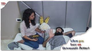 When you have an unromantic partner| Ft. Nipun Madan, Meera Joshi