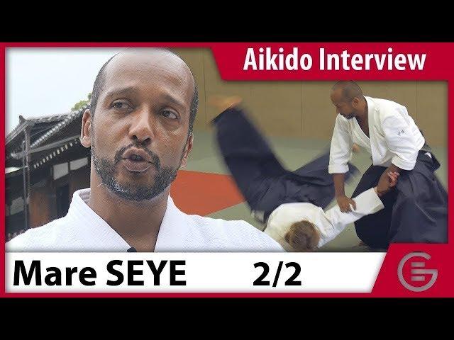 Entretien avec Mare Seye, 6ème Dan Aikikai (2/2)