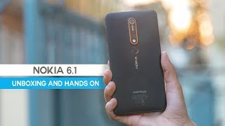 Nokia 6.1 AKA Nokia 6 2018 Unboxing and Hands on Review