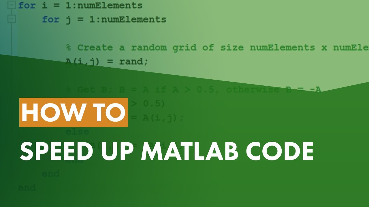 How to Speed Up MATLAB Code