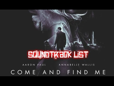 Come and Find Me Soundtrack list
