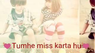 Tumhe bahut miss karta hu 💓Love : Sad : New :Romantic Status Video ,👌WhatsApp status video 👌