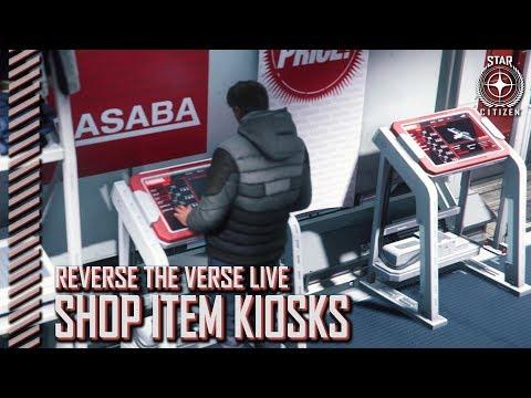 Star Citizen: Reverse the Verse LIVE - Shop Item Kiosks