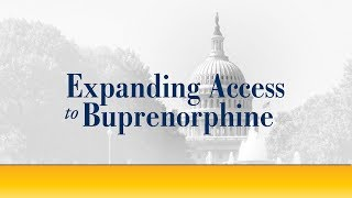 Expanding Access to Buprenorphine