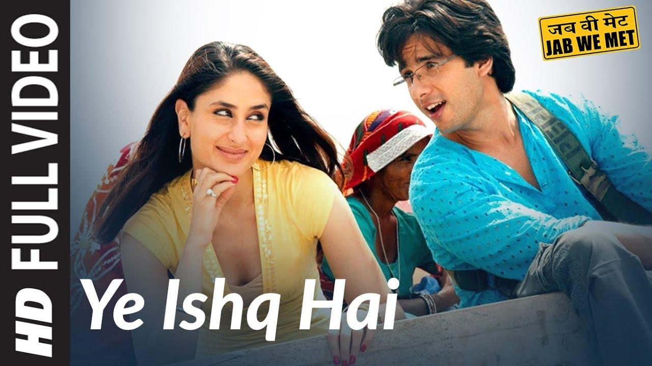 Download Full Video: Yeh Ishq Hai | Jab We Met | Kareena Kapoor, Shahid Kapoor | Pritam | Shreya Ghoshal