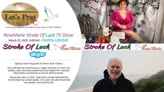 Healthy Lifestyle - 9 AM March 15 , 2020 ReneMarie Stroke Of Luck TV Show