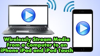 How To Wirelessly Stream Videos And Music From Computer To iPhone iPad And iPod
