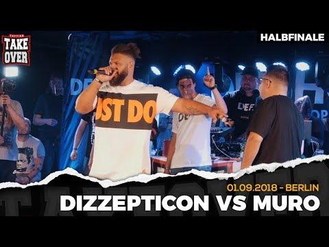 Dizzepticon vs. Muro - Takeover Freestyle Contest   Berlin 01.09.18 (HF 1/2)