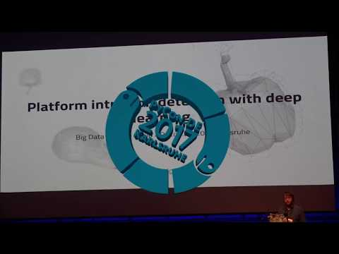 PyCon.DE 2017 Carsten Pohl - Platform intrusion detection with deep learning