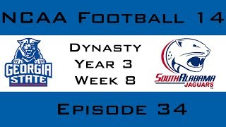 ncaa football 14 georgia state dynasty year 3 week 8 vs south alabama   ep34
