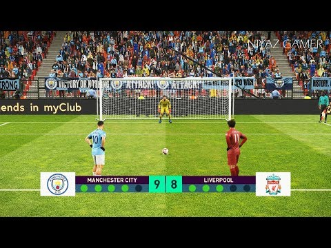 Manchester City vs Liverpool FC   Penalty Shootout   PES 2019 Gameplay PC Mp3