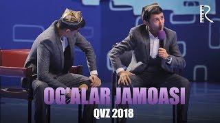 QVZ 2018 - Ogalar jamoasi