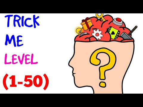 Trick me level 1-50 solution or walkthrough