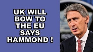 🇬🇧UK Will Obey the EU Says Hammond🇬🇧