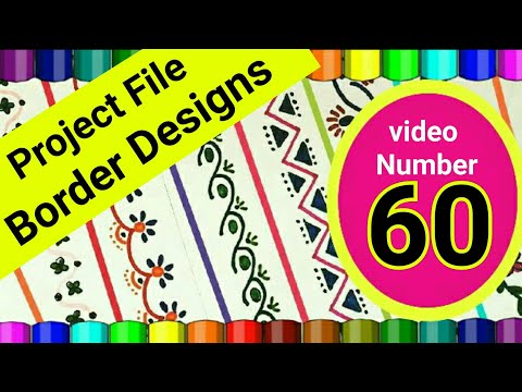 Border design | Project designs | Project File Border Ideas | How to Decorate School Project File |