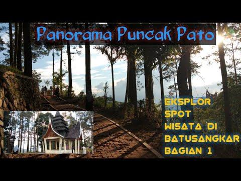 Eksplor Spot Wisata Di Batusangkar Bagian 1 Panorama Puncak Pato Youtube