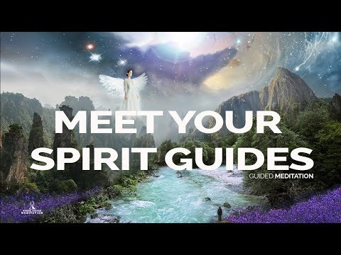 MEET YOUR SPIRIT GUIDES (Guided Meditation) 528Hz