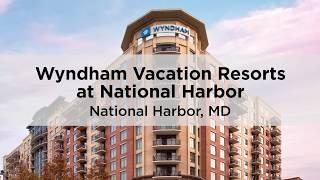 National Harbor CLUB WYNDHAM timeshare resort
