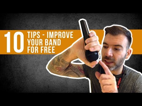 10 THINGS THAT YOU CAN DO TO IMPROVE YOUR BAND FOR FREE
