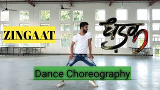 Zingaat | Dhadak | Dance Choreography | janhvi & ishan official bollywood video song 2018