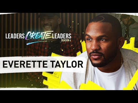 Self-Made Serial Entrepreneur with Everette Taylor