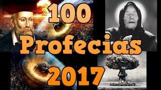 Profecías 2017 Predicciones 2017 Revelaciones 2017 Videncias 2017 Visiones 2017 Premoniciones 2017 V