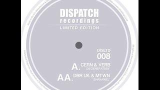 Cern & Verb - Degeneration - Dispatch LTD 008 - OUT NOW