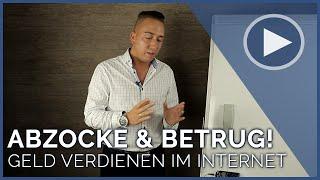Geld verdienen im Internet - Abzocke & Betrug!