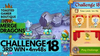 Merge Dragons Challenge 18 • 4m48s On 3rd Final Win ☆☆☆