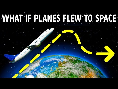 What Will Happen If Planes Fly Almost to Space