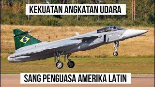 FULL Kekuatan Angkatan Udara Brazil