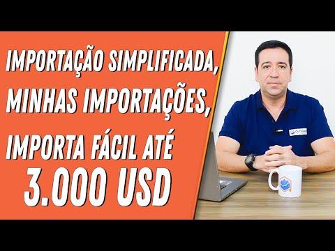 IMPORTAÇÃO SIMPLIFICADA, MINHAS IMPORTAÇÕES, IMPORTA FÁCIL ATÉ 3.000 USD