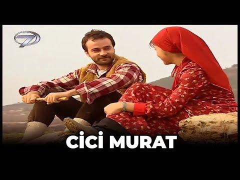 Cici Murat - Kanal 7 TV Filmi