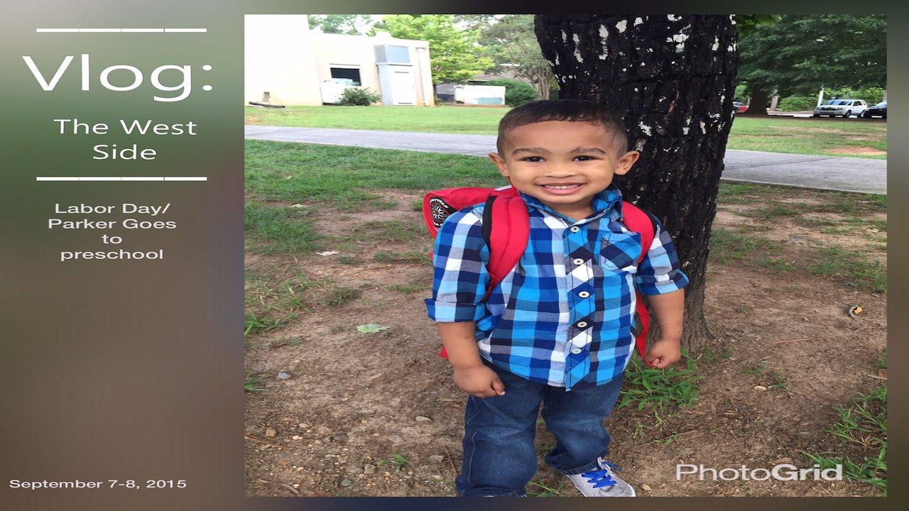 parker preschool vlog labor day goes to preschool 451