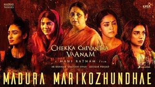 Chekka Chivantha Vaanam Madura Marikozhundhae Lyric Tamil A.R. Rahman Mani Ratnam.mp3