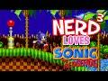 Nerd   Loves    Sonic The Hedgehog