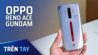 Mở hộp Oppo Reno Ace phiên bản Gundam