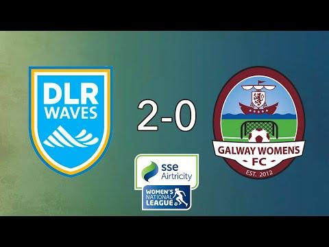 WNL GOALS GW21: DLR Waves 2-0 Galway WFC