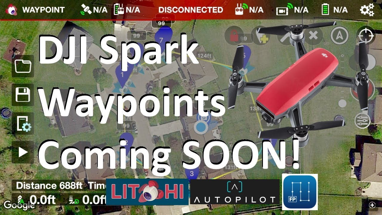 Waypoints coming to DJI Spark soon via Litchi, AutoPilot, Flight Plan, and  other 3rd party apps
